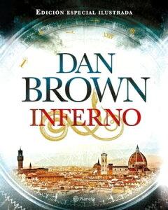 Inferno (Edici?n especial ilustrada)【電子書籍】[ Dan Brown ]