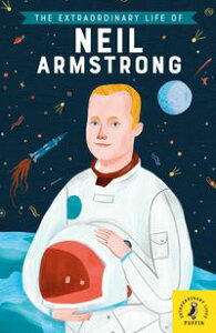 The Extraordinary Life of Neil Armstrong【電子書籍】[ Martin Howard ]