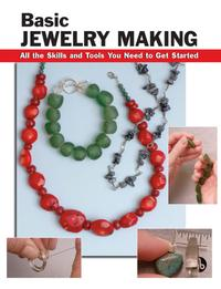 Basic Jewelry MakingAll the Skills and Tools You Need to Get Started【電子書籍】[ Sandy Allison ]