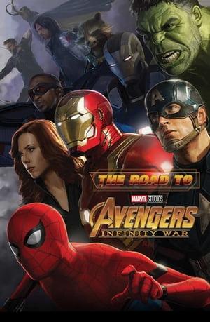 洋書, FAMILY LIFE & COMICS The Road To Marvels Avengers Infinity War - The Art Of The Marvel Cinematic Universe Eleni Roussos