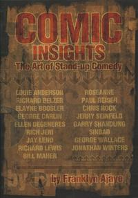 Comic InsightsThe Art of Stand-up Comedy【電子書籍】[ Franklyn Ajaye ]