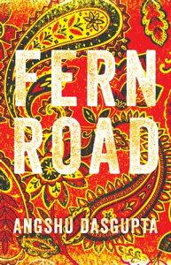 Fern Road【電子書籍】[ Angshu Dasgupta ]
