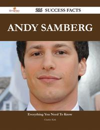 Andy Samberg 216 Success Facts - Everything you need to know about Andy Samberg【電子書籍】[ Charles Kirk ]