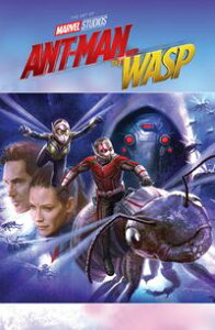 Marvel's Ant-Man And The WaspThe Art Of The Movie【電子書籍】[ Eleni Roussos ]