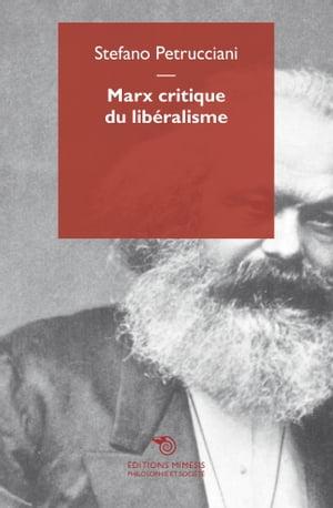 洋書, SOCIAL SCIENCE Marx critique du lib?ralisme Stefano Petrucciani