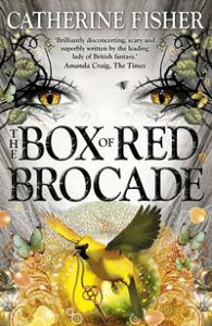 The Box of Red BrocadeBook 2【電子書籍】[ Catherine Fisher ]