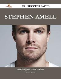 Stephen Amell 35 Success Facts - Everything you need to know about Stephen Amell【電子書籍】[ Frances Barnett ]