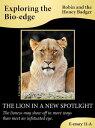 楽天Kobo電子書籍ストアで買える「The Lion In A New Spotlight【電子書籍】[ Robin and the Honey Badger ]」の画像です。価格は359円になります。