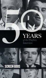 Screen Gods: The Playboy Interview50 Years of the Playboy Interview【電子書籍】[ Al Pacino ]