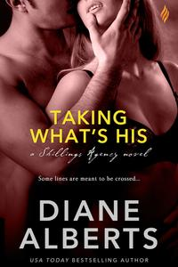 Taking What's His【電子書籍】[ Diane Alberts ]