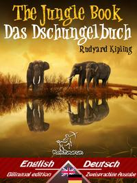 The Jungle Book ? Das DschungelbuchBilingual parallel text - Zweisprachige Ausgabe: English - German / Englisch - Deutsch【電子書籍】[ Rudyard Kipling ]
