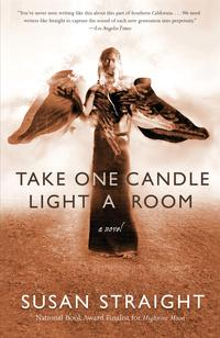 Take One Candle Light a RoomA Novel【電子書籍】[ Susan Straight ]