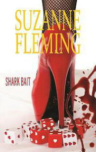 Shark BaitRapid Read Series, #2【電子書籍】[ Suzanne Fleming ]