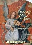 Singing the FaithSermon Hymns for Every Sunday【電子書籍】[ Georg Retzlaff ]