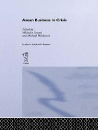 ASEAN Business in CrisisContext and Culture【電子書籍】[ Mhinder Bhopal ]