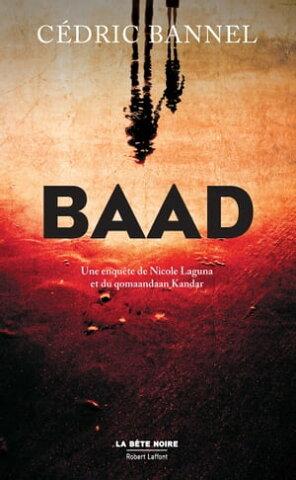 BaadUne enqu?te de Nicole Laguna et du qomaandaan Kandar【電子書籍】[ C?dric BANNEL ]