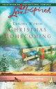 Christmas Homecoming【電子書籍】[ Lenora Worth ]