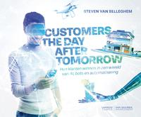 Customers the day after tomorrowHoe trek je klanten aan in een wereld van AI, bots en automatisering【電子書籍】[ Steven Van Belleghem ]