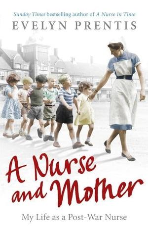 洋書, FICTION & LITERTURE A Nurse and Mother Evelyn Prentis