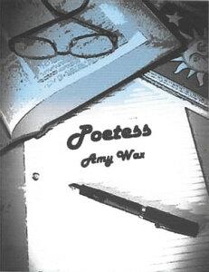 Poetess【電子書籍】[ Amy Wax ]