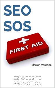 SEO SoSSearch Engine Optimization First Aid Guide ePub Edition【電子書籍】[ Darren Varndell ]