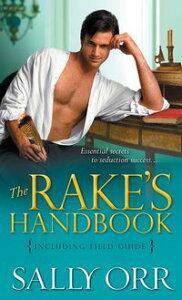 Rake's HandbookIncluding Field Guide【電子書籍】[ Sally Orr ]