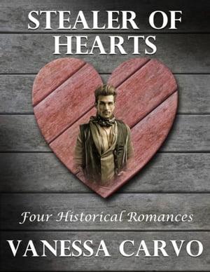 洋書, FICTION & LITERTURE Stealer of Hearts: Four Historical Romances Vanessa Carvo