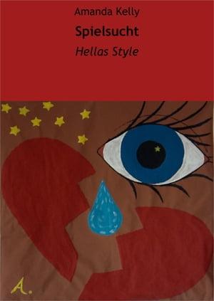 洋書, FICTION & LITERTURE Spielsucht Hellas Style Amanda Kelly