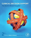 Clinical Decision SupportThe Road to Broad Adoption【電子書籍】