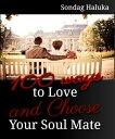 楽天Kobo電子書籍ストアで買える「100 Ways to Love and Choose your Soulmate: A not so long life Journey of learning to find your Husband or Wife【電子書籍】[ Sondag Haluka ]」の画像です。価格は109円になります。