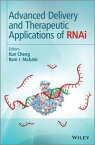 Advanced Delivery and Therapeutic Applications of RNAi【電子書籍】