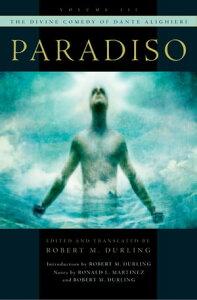 The Divine Comedy of Dante AlighieriVolume 3: Paradiso【電子書籍】[ Robert M. Durling ]