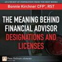 楽天Kobo電子書籍ストアで買える「The Meaning Behind Financial Advisor Designations and Licenses【電子書籍】[ Bonnie Kirchner ]」の画像です。価格は216円になります。
