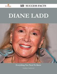 Diane Ladd 140 Success Facts - Everything you need to know about Diane Ladd【電子書籍】[ Jonathan Underwood ]