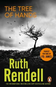 Tree Of Hands【電子書籍】[ Ruth Rendell ]