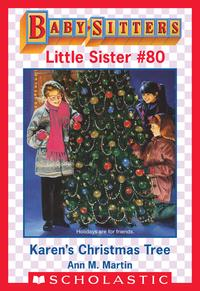 Karen's Christmas Tree (Baby-Sitters Little Sister #80)【電子書籍】[ Ann M. Martin ]