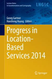 Progress in Location-Based Services 2014【電子書籍】