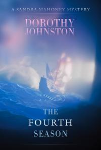 The Fourth SeasonA Sandra Mahoney mystery【電子書籍】[ Dorothy Johnston ]
