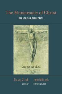The The Monstrosity of ChristParadox or Dialectic?【電子書籍】[ John Milbank ]