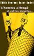 L'homme allong? et autres nouvelles…【電子書籍】[ ?dith Couture Saint-Andr? ]