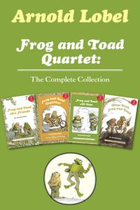 Frog and Toad Quartet: The Complete CollectionI Can Read Level 2: Frog and Toad are Friends, Frog and Toad Together, Frog and Toad All Year, Days with Frog and Toad【電子書籍】[ Arnold Lobel ]