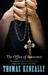 The Office of Innocence【電子書籍】[ Thomas Keneally ]