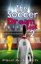 The Soccer Dream...