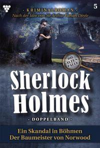 Sherlock Holmes Doppelband 5 ? KriminalromanSherlock Holmes【電子書籍】[ Sir Arthur Conan Doyle ]