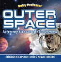 Outer Space: Ast...