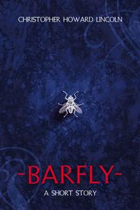 Barfly【電子書籍】[ Christopher Howard Lincoln ]