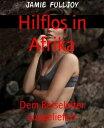 Hilflos in Afrik...