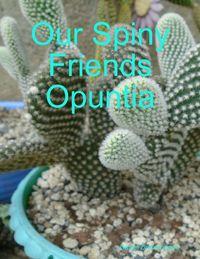 洋書, FAMILY LIFE & COMICS Our Spiny Friends Opuntia Daniel Zimmermann