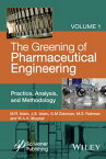 The Greening of Pharmaceutical Engineering, Practice, Analysis, and Methodology【電子書籍】[ M. R. Islam ]