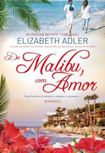 De Malibu, Com Amor【電子書籍】[ ELIZABETH ADLER ]